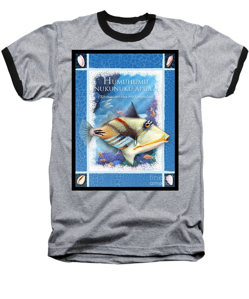 Humuhumunukunukuapua'a Baseball T-Shirt