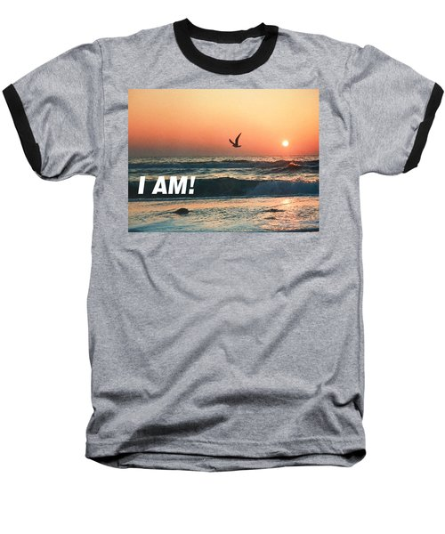 The Great I Am  Baseball T-Shirt