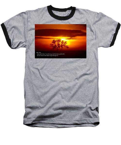I Am The Way John 14-6 Baseball T-Shirt by Jeff Swan