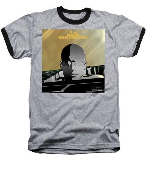 I Am Under Construction Baseball T-Shirt