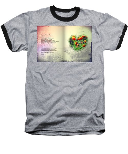 I Carry Your Heart With Me  Baseball T-Shirt