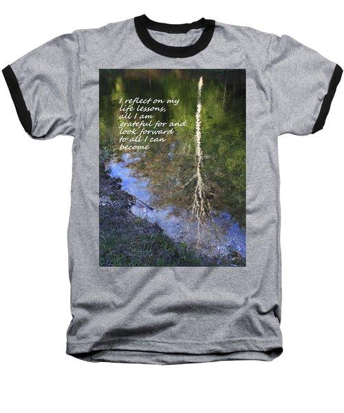 Baseball T-Shirt featuring the photograph I Reflect by Patrice Zinck