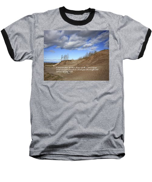 Baseball T-Shirt featuring the photograph I Surrender To The Flow Of The Universe by Patrice Zinck
