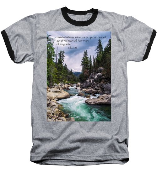 Inspirational Bible Scripture Emerald Flowing River Fine Art Original Photography Baseball T-Shirt