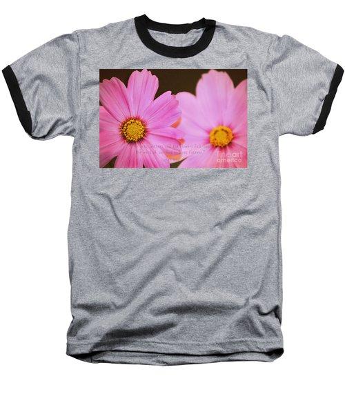 Inspirational Flower 2 Baseball T-Shirt