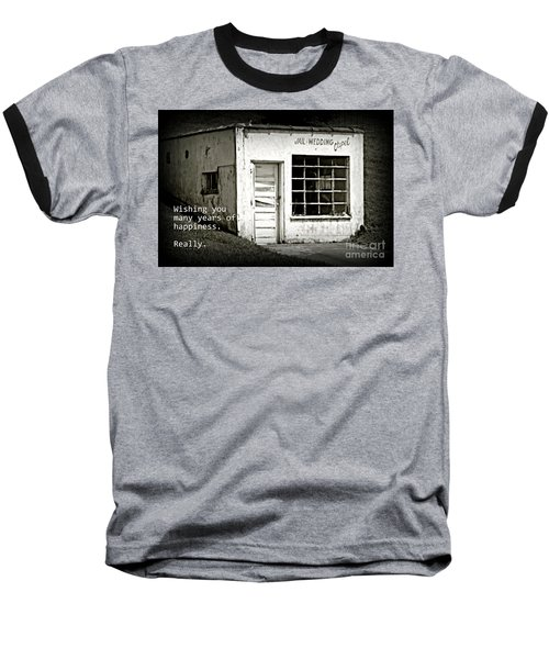Jail And Wedding Chapel Baseball T-Shirt