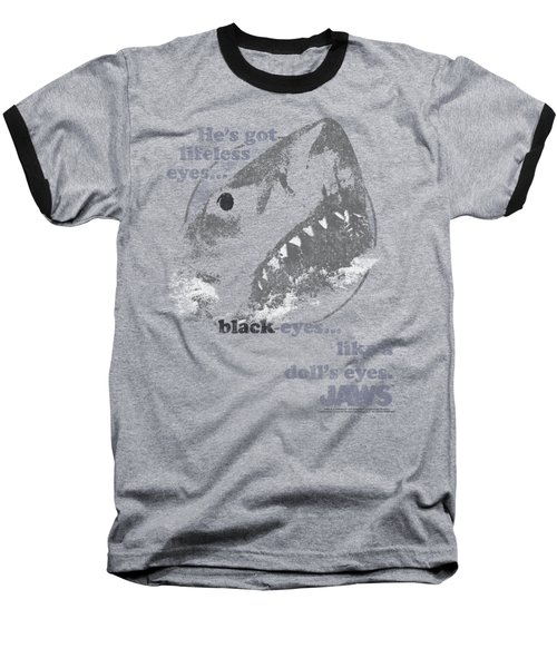 Jaws - Like A Doll's Eyes Baseball T-Shirt by Brand A