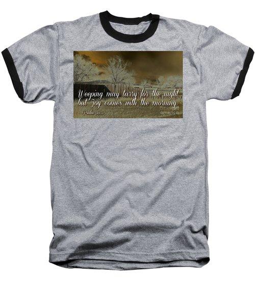 Joy In The Morning Baseball T-Shirt