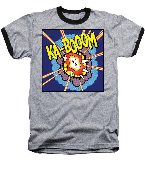 Ka-boom 2 Baseball T-Shirt