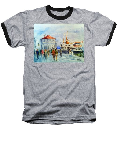 Kadikoy Ferry Arrives Baseball T-Shirt