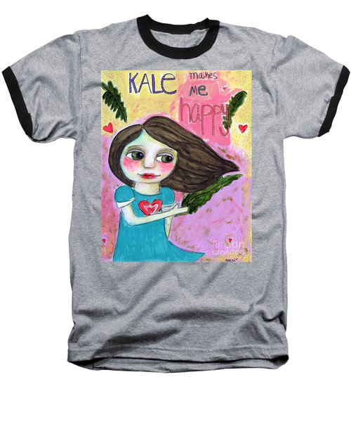 Kale Makes Me Happy Baseball T-Shirt