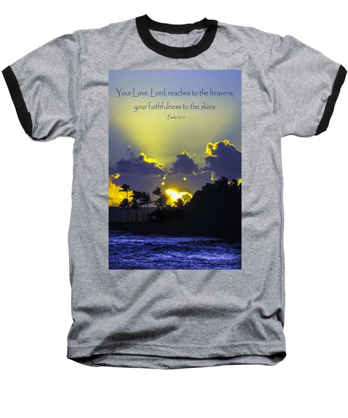 Kauai Sunset Psalm 36 5 Baseball T-Shirt by Debbie Karnes