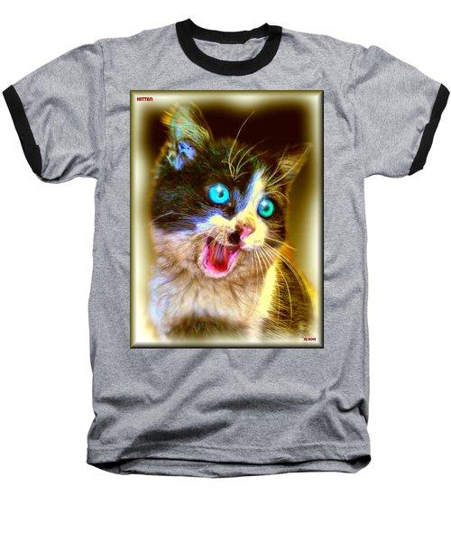 Baseball T-Shirt featuring the painting Kitten by Daniel Janda