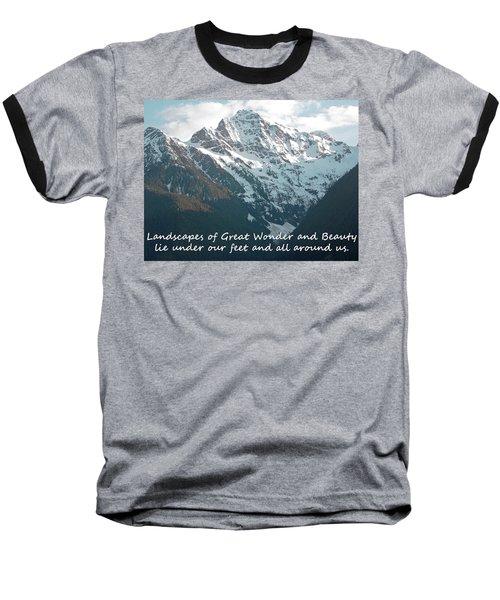 Landscapes Of Great Wonder  Baseball T-Shirt