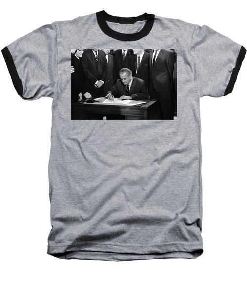 Lbj Signs Civil Rights Bill Baseball T-Shirt