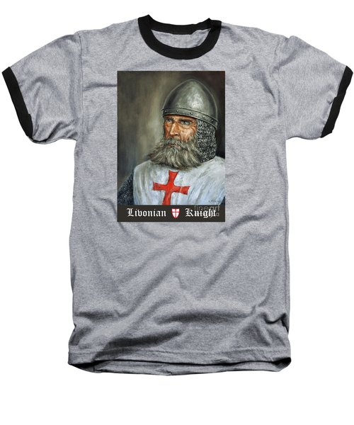 Knight Templar Baseball T-Shirt by Arturas Slapsys