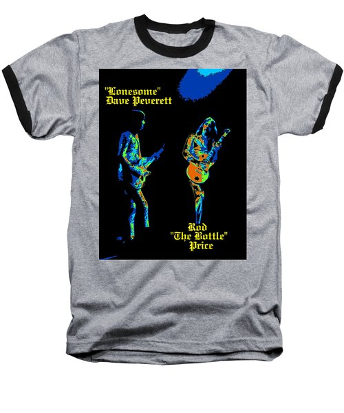 Lonesome Dave And Bottle Rod Baseball T-Shirt