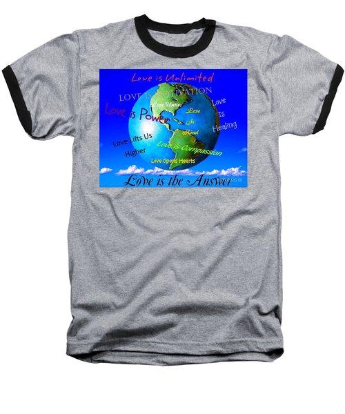 Baseball T-Shirt featuring the digital art Love Is. . . . by Bobbee Rickard