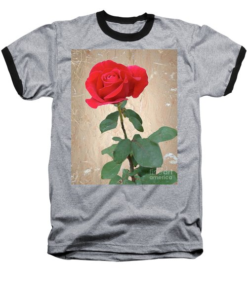 Love Is Like A Red Red Rose Baseball T-Shirt