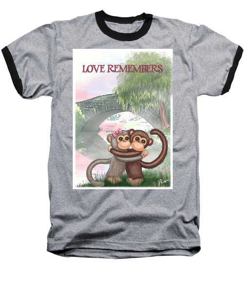 Love Remembers Baseball T-Shirt