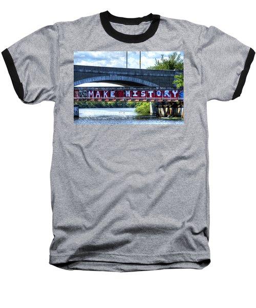 Make History Boston Baseball T-Shirt