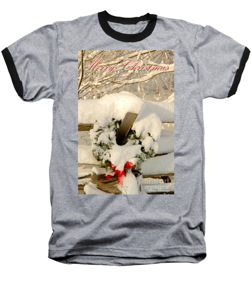 Baseball T-Shirt featuring the photograph Merry Christmas by Alana Ranney