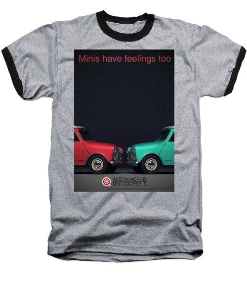 Minis Have Feelings Too Baseball T-Shirt
