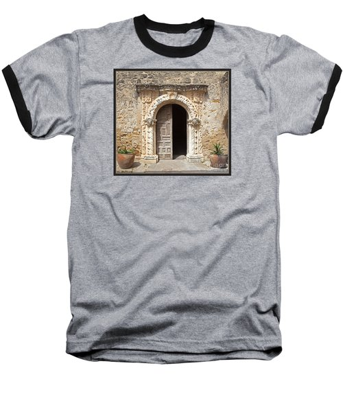 Mission San Jose Chapel Entry Doorway Baseball T-Shirt by John Stephens