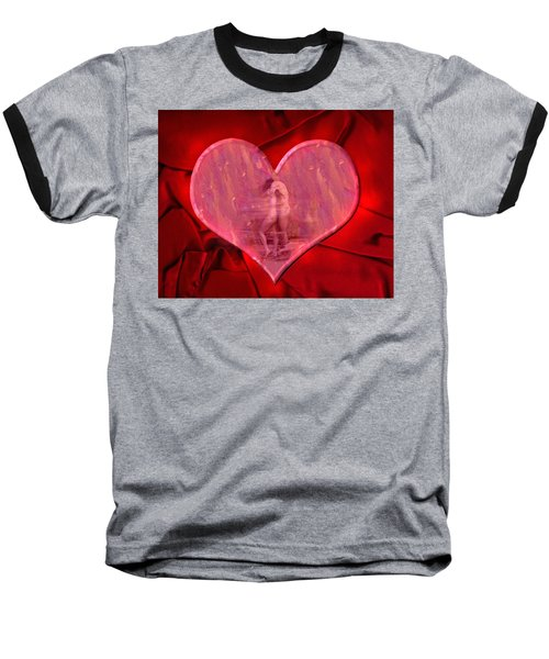 My Heart's Desire 2 Baseball T-Shirt