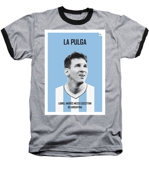 My Messi Soccer Legend Poster Baseball T-Shirt by Chungkong Art