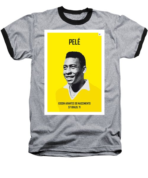 My Pele Soccer Legend Poster Baseball T-Shirt by Chungkong Art