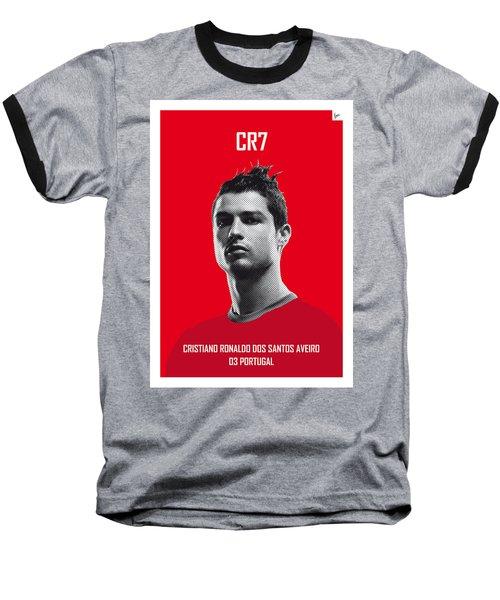 My Ronaldo Soccer Legend Poster Baseball T-Shirt