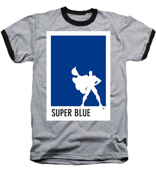 My Superhero 03 Super Blue Minimal Poster Baseball T-Shirt