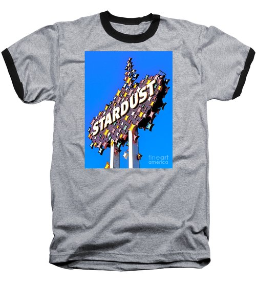 Original Stardust Casino Neon In Las Vegas Pop Art Baseball T-Shirt