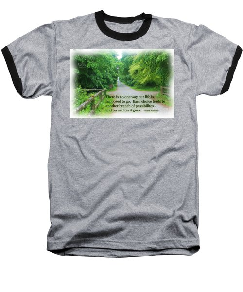 No One Way Baseball T-Shirt