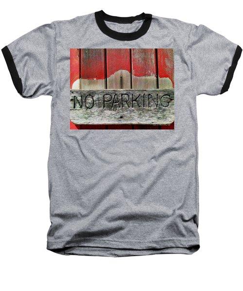 Baseball T-Shirt featuring the photograph No Parking by James Aiken