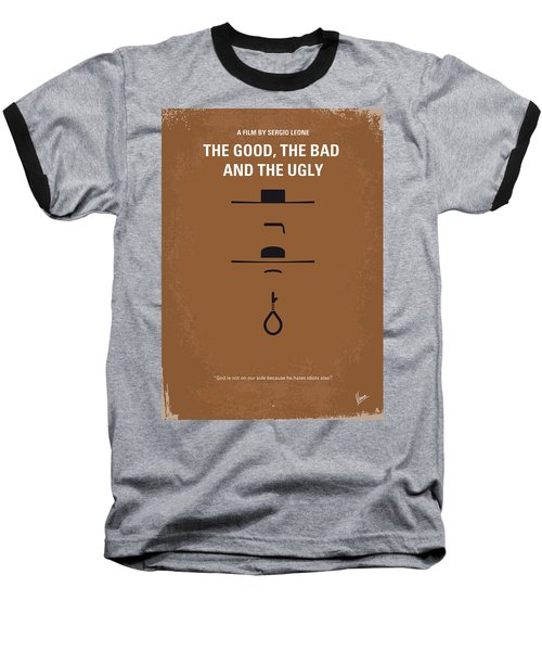 No090 My The Good The Bad The Ugly Minimal Movie Poster Baseball T-Shirt