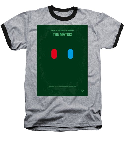 No117 My Matrix Minimal Movie Poster Baseball T-Shirt