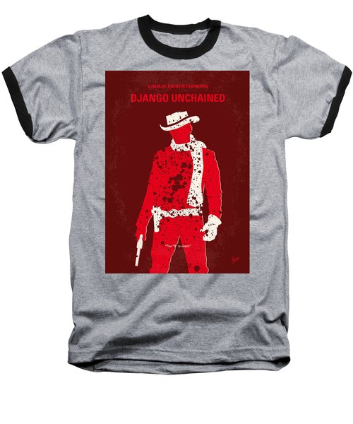 No184 My Django Unchained Minimal Movie Poster Baseball T-Shirt