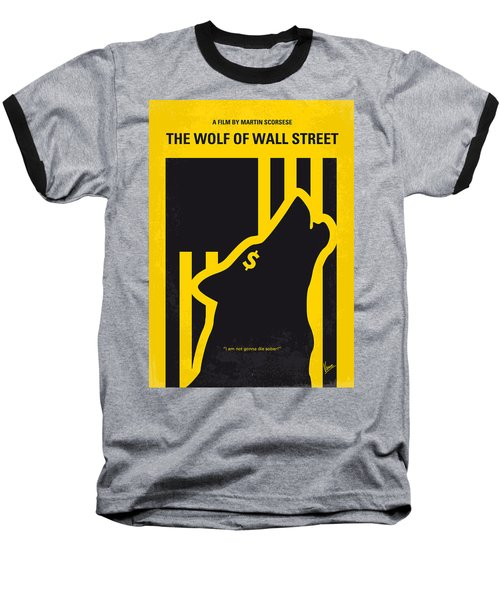 No338 My Wolf Of Wallstreet Minimal Movie Poster Baseball T-Shirt