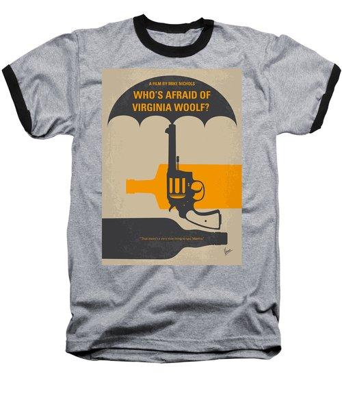 No426 My Whos Afraid Of Virginia Woolf Minimal Movie Poster Baseball T-Shirt