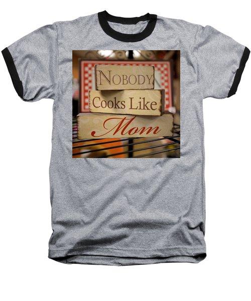 Nobody Cooks Like Mom - Square Baseball T-Shirt