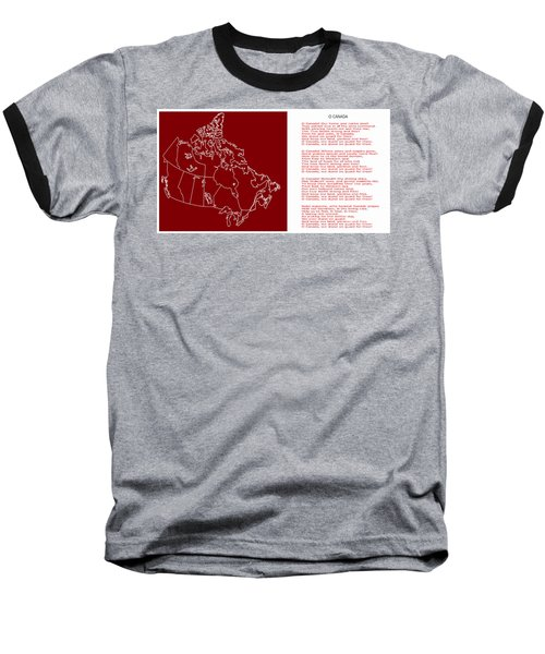 O Canada Lyrics And Map Baseball T-Shirt