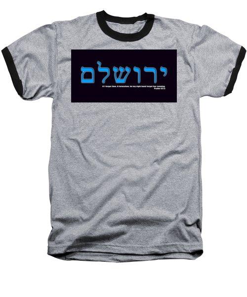 O Jerusalem Baseball T-Shirt