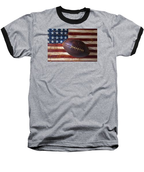 Old Football On American Flag Baseball T-Shirt
