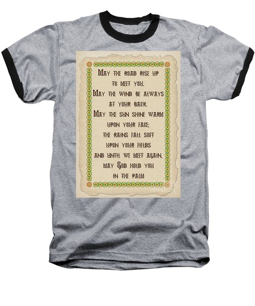 Old Irish Blessing Baseball T-Shirt by Olga Hamilton