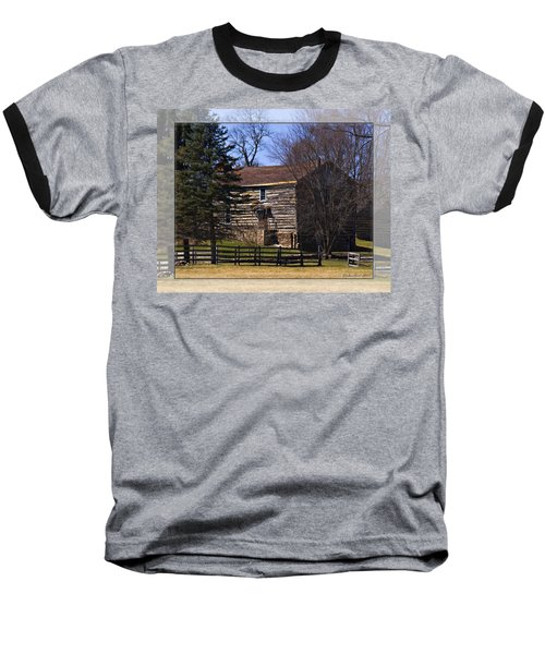 Old Log Home Baseball T-Shirt
