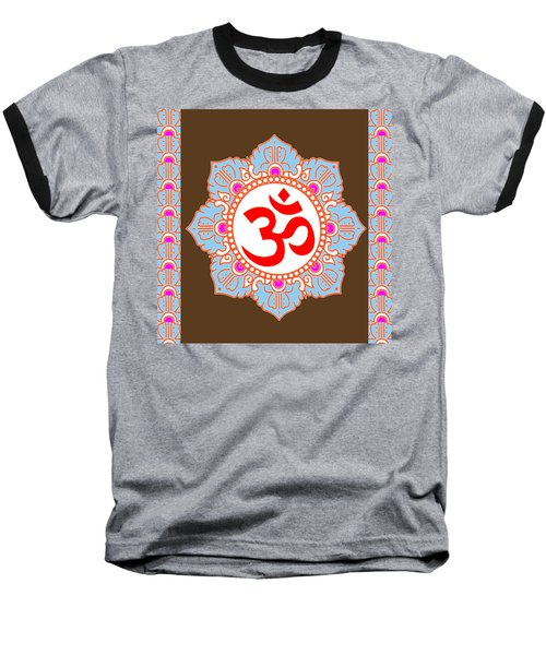 Baseball T-Shirt featuring the photograph Om Mantra Ommantra by Navin Joshi
