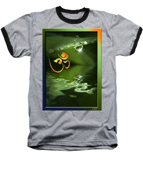 Baseball T-Shirt featuring the mixed media Om On Green With Dew Drop by Peter v Quenter