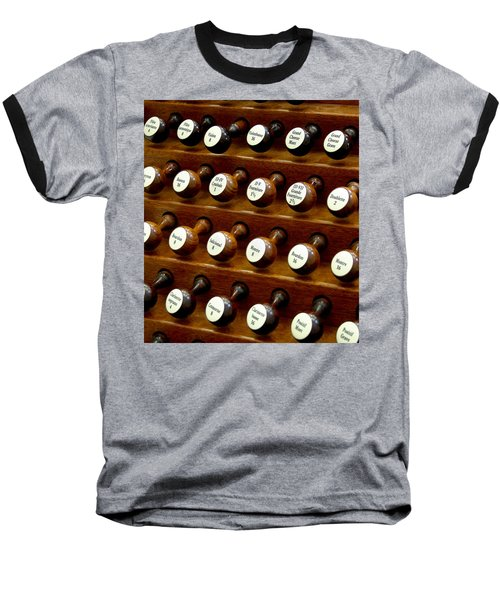 Organ Stop Knobs Baseball T-Shirt